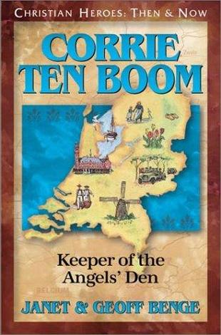 Corrie ten Boom: Keeper of the Angels' Den by Geoff Benge