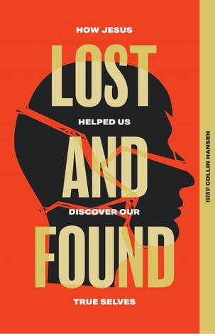 Lost and Found by Collin Hansen