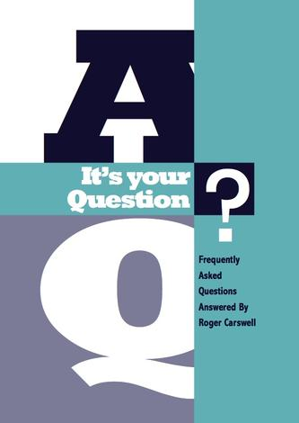 It's your question (Booklet) by Roger Carswell
