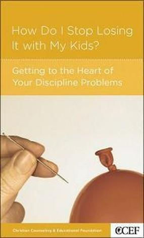 How Do I Stop Losing It with My Kids? by William Smith