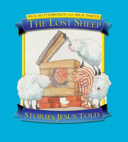 The Lost Sheep Stories Jesus Told by