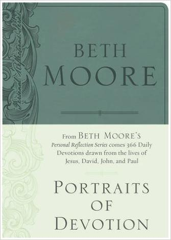 Portraits of Devotion by Beth Moore