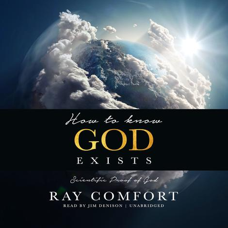 How to Know God Exists by Ray Comfort