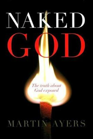 Naked God by Martin Ayers