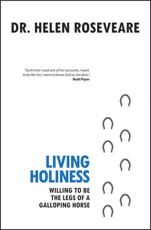 Living Holiness by Helen Roseveare