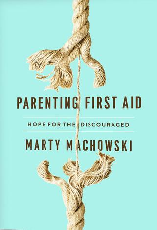 Parenting First Aid by Marty Machowski