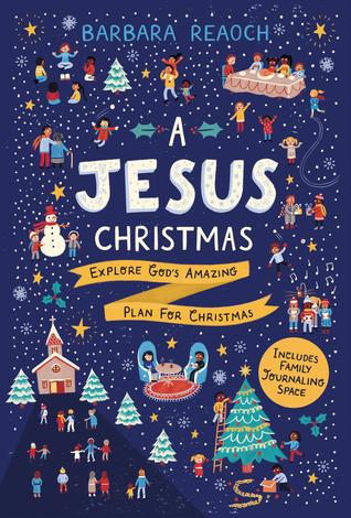 A Jesus Christmas by Barbara Reoach
