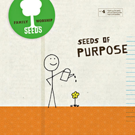 Seeds of Purpose by