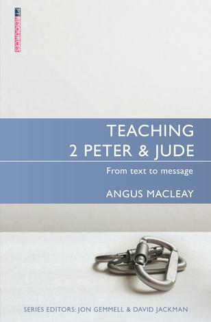 Teaching 2 Peter & Jude by Angus Macleay