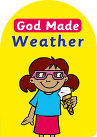 God Made Weather by Catherine Mackenzie