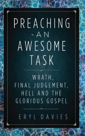 Preaching: An Awesome Task by Eryl Davies
