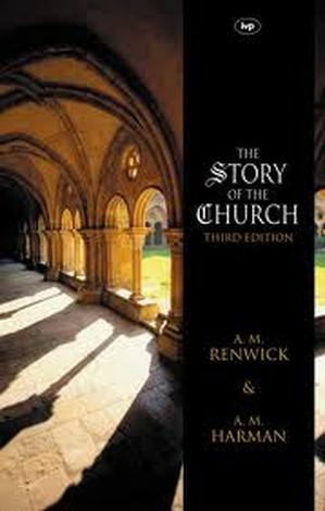 The Story of The Church by A M Renwick