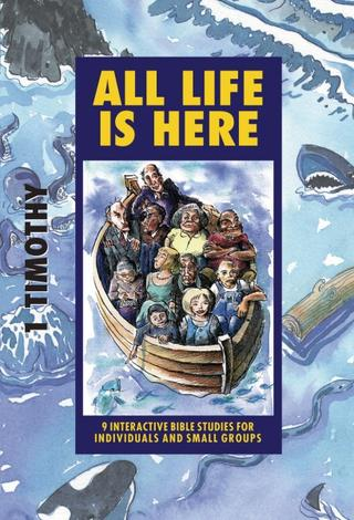 All Life Is Here (1 Timothy) [IBS] by Phillip Jensen