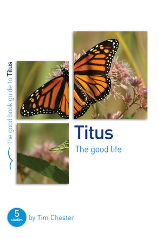 Titus [Good Book Guide] by Tim Chester