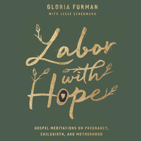 Labor with Hope by Gloria Furman