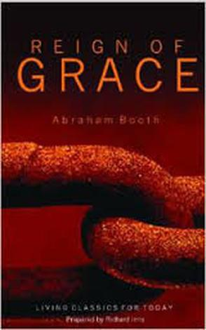 Reign of Grace by Abraham Booth