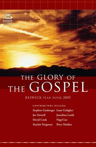 The Glory of the Gospel by