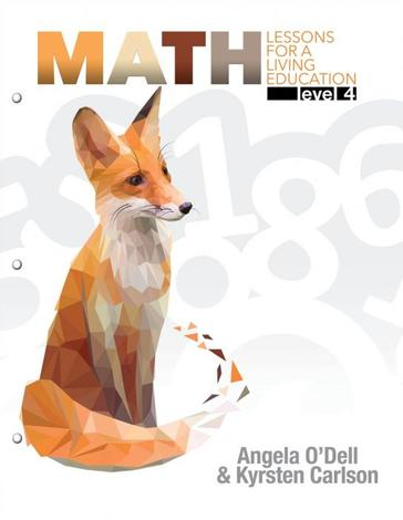 Math Lessons for a Living Education Level 4 by