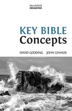 Key Bible Concepts by David Gooding