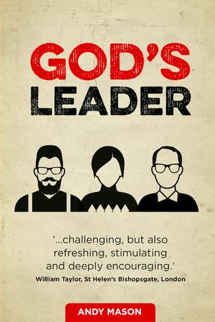 God's Leader by Andy Mason