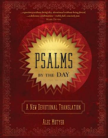 Psalms by the Day by Alec Motyer