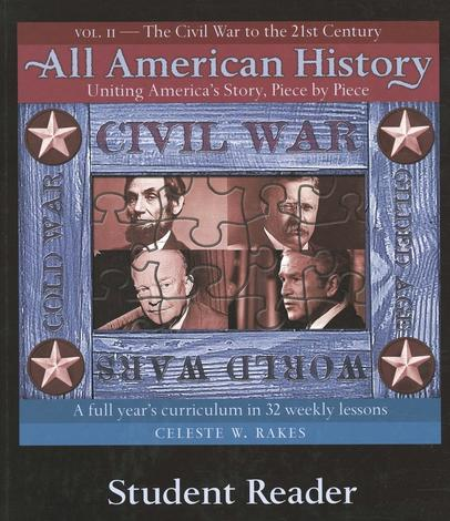 All American History Volume II Student Reader by