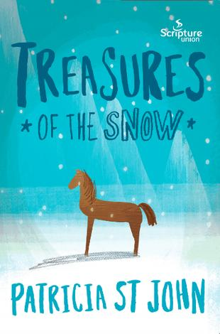 Treasures of The Snow ~ Patricia St John by Patricia St John