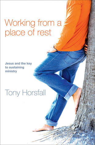 Working from a place of rest by Tony Horsfall