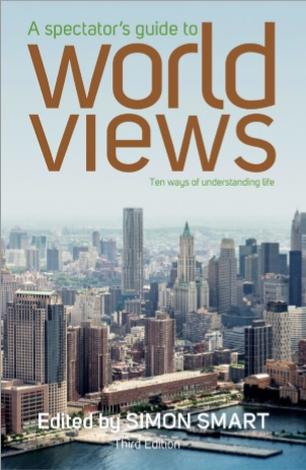 A Spectator's Guide  to World Views by Simon Smart