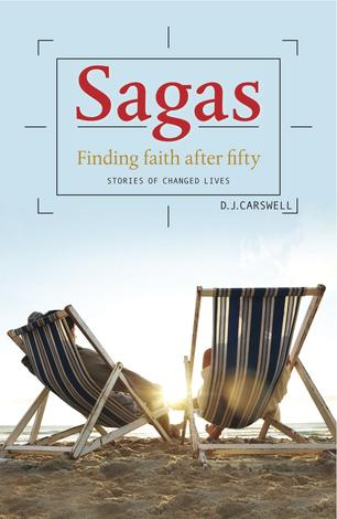 Sagas: Finding Faith After 50 by DJ Carswell