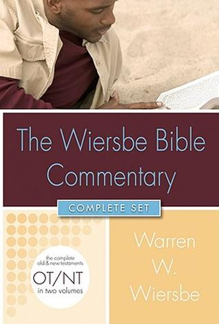 The Wiersbe Bible Commentary by Warren Wiersbe