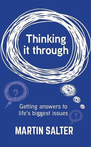 Thinking it Through ~ Martin Salter- by Martin Salter