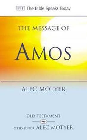 The Message of Amos by Alec Motyer
