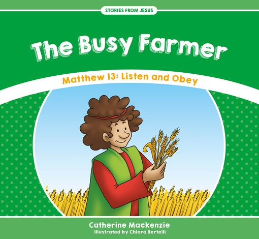 The Busy Farmer by Catherine Mackenzie