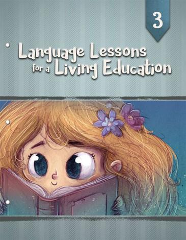 Language Lessons for a Living Education 3 by