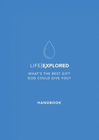 Life Explored Handbook by Barry Cooper