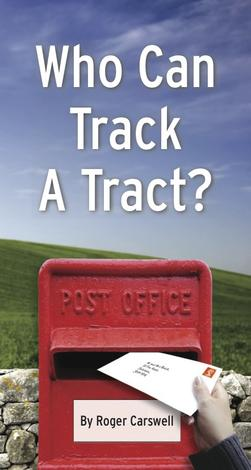 Who Can Track a Tract (Tract) by Roger Carswell