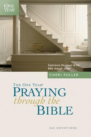 The One Year Praying through the Bible by