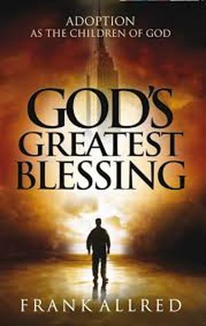 God's Greatest Blessing by Frank Allred