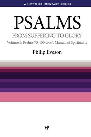 Psalms Volume 2 (Chapters 73 - 150) by Philip Eveson