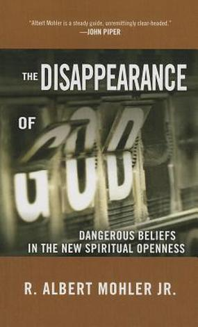 The Disappearance of God by Albert Mohler