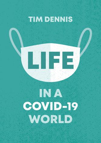 Life in a Covid-19 World