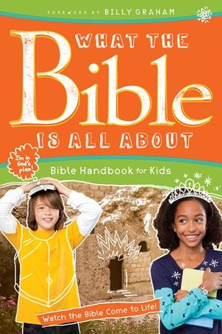 What the Bible Is All About for Kids by Frances Blankenbaker