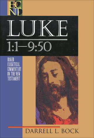 Luke (Volume 1) Chapter 1:1 - 9:50 by Darrell Bock