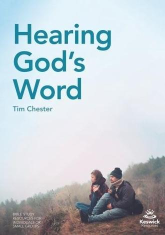 Hearing God's Word by Tim Chester