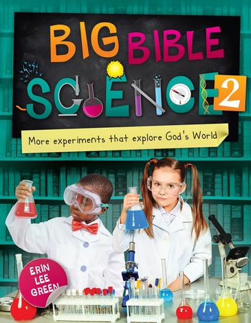 Big Bible Science 2 by Erin Lee Green