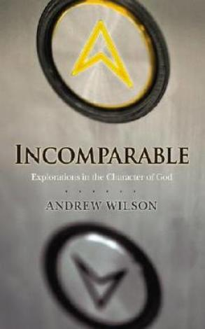Incomparable by Andrew Wilson