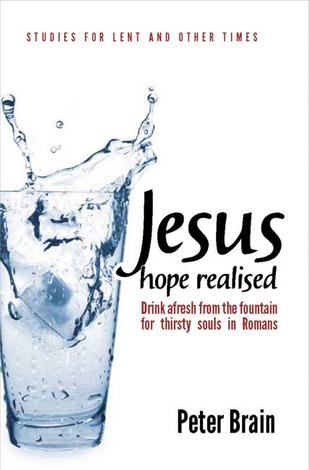 Jesus – hope realised by Peter Brain