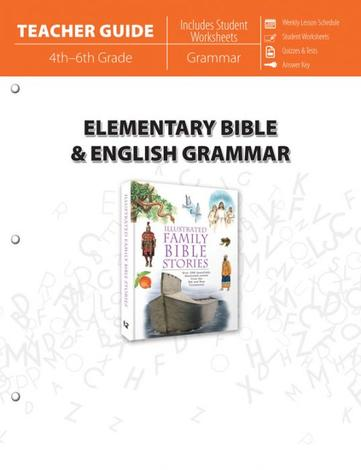 Elementary Bible & English Grammar (Teacher Guide) by