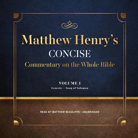 Matthew Henry's Concise Commentary on the Whole Bible, Vol. 1 by Matthew Henry